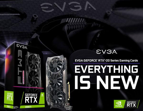 EVGA a anuntat noua gama de placi video GeForce RTX