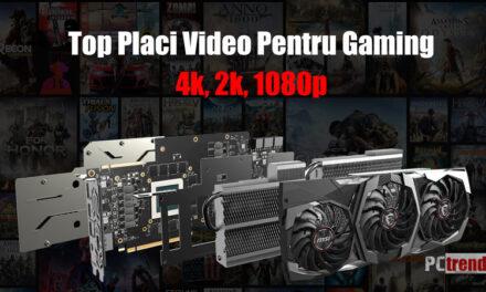 Top Placi Video Pentru Gaming